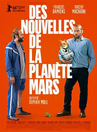 Affiche film Des nouvelles de la planète Mars avec François Damiens