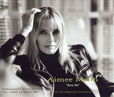 Inspirations de Julien Rappeneau : Save me d'Aimee Mann