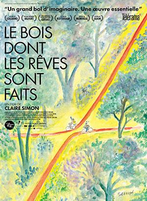 Affiche du film Le Bois dont les Rêves sont faits Claire Simon