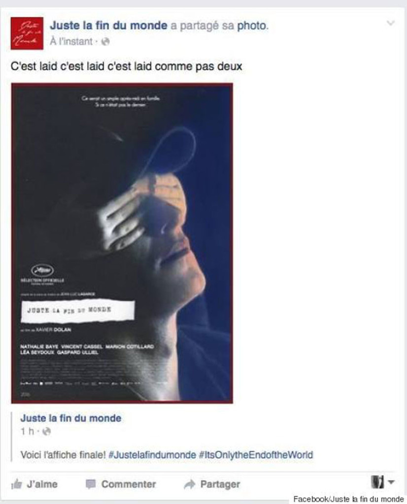 Juste la fin du monde Xavier Dolan Affiche Bad buzz Facebook Huffington Post