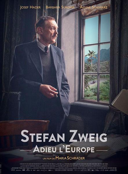 Stefan Zweig, adieu l'Europe de Maria Schrader, sortie le 10 août 2016