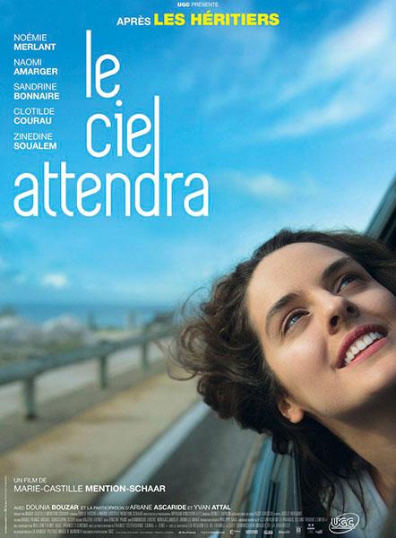 Affiche du film le ciel attendra de Marie-Castille Mention-Schaar