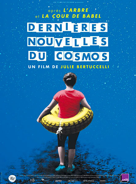Affiche de Dernières Nouvelles du Cosmos, sortie le 9 novembre 2016.