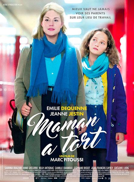 Affiche de Maman a Tort, sortie le 9 novembre 2016.
