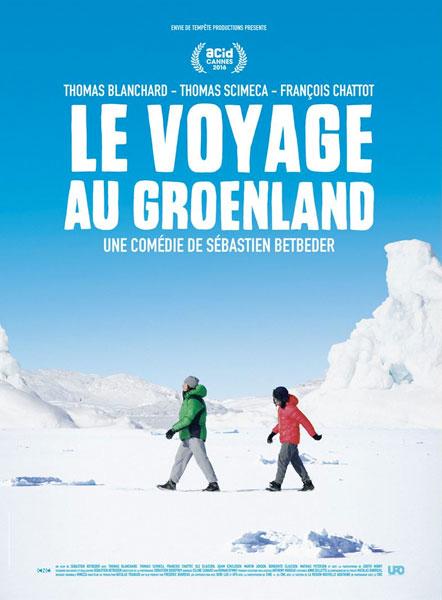 Affihce de le Voyage au Groenland de Sébastien Betbeder