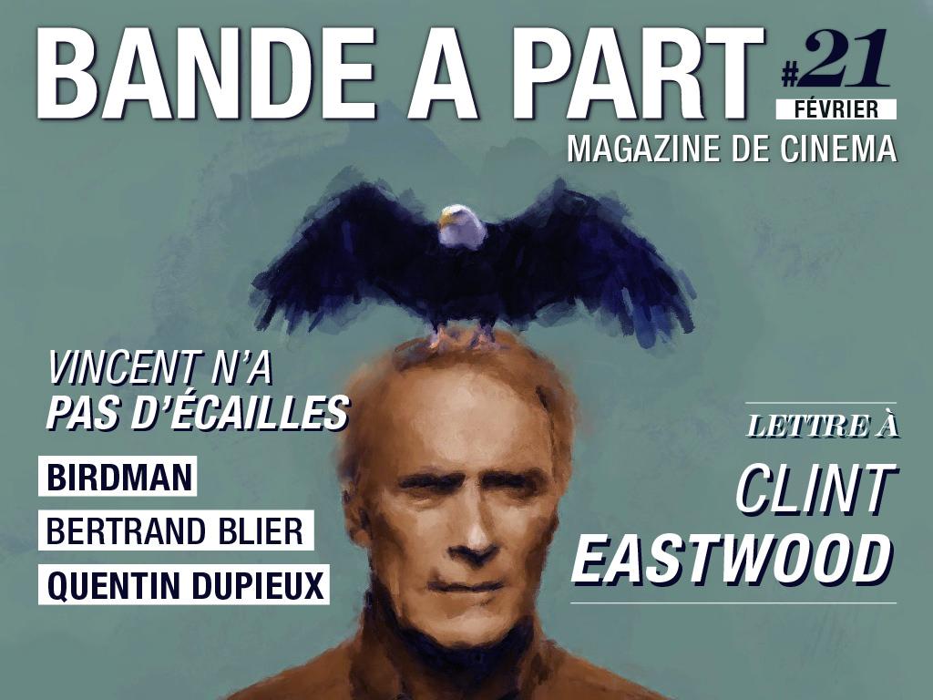 bande a part 21 birdman vincent n'a pas d'écailles quentin dupieux clint eastwood