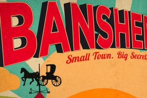 Série : Banshee créée par Jonathan Tropper, David Schickler avec Antony Starr
