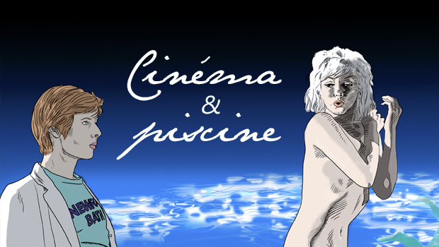 magazine de cinéma - Piscine - Olivier Bombarda